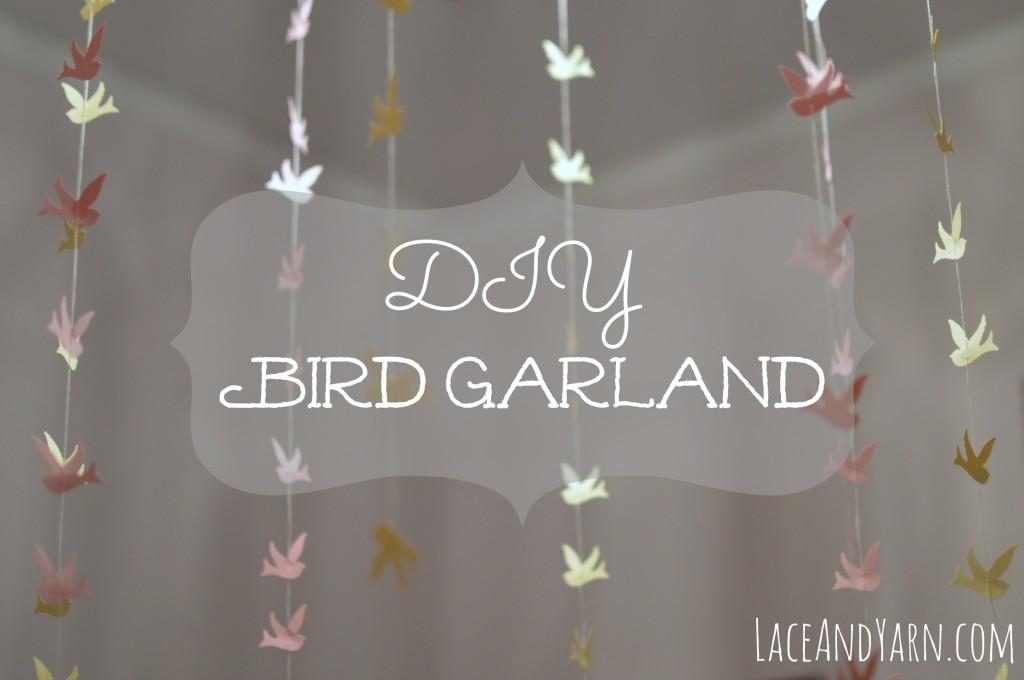 DIY Bird Garland -- laceandyarn.com